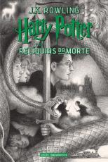 HARRY POTTER E AS RELÍQUIAS DA MORTE (CAPA DURA) - EDIÇÃO COMEMORATIVA DOS 20 ANOS DA COLEÇÃO HARRY POTTER -