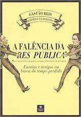 A FALÊNCIA DA RES PUBLICA