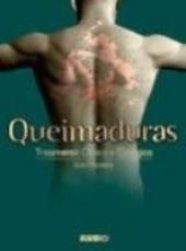 QUEIMADURAS - TRATAMENTO CLINICO E CIRURGICO
