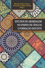 ESTUDOS DE ABORDAGEM NO ENSINO DE LÍNGUAS E FORMAÇÃO DOCENTE