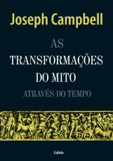 AS TRANSFORMACÕES DO MITO ATRAVÉS DO TEMPO