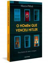 O HOMEM QUE VENCEU HITLER - UMA HISTÓRIA DE AMOR E CORAGEM