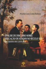 ANÁLISE DE DISCURSO SOBRE EDUCAÇÃO DE SURDOS NO SÉCULO XIX