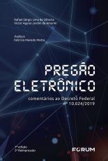 PREGÃO ELETRONICO - COMENTÁRIOS AO DECRETO FEDERAL Nº 10.024/2019