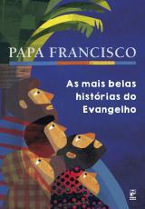 AS MAIS BELAS HISTÓRIAS DO EVANGELHO