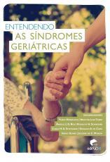 ENTENDENDO AS SINDROMES GERIATRICAS - 1ª