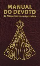 MANUAL DO DEVOTO DE NOSSA SENHORA APARECIDA - LUXO VINHO