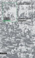 A MORTE SOCIAL DOS RIOS