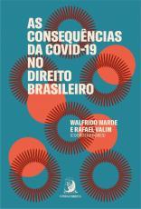 AS CONSEQUÊNCIAS DA COVID-19 NO DIREITO BRASILEIRO