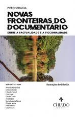 NOVAS FRONTEIRAS DO DOCUMENTÁRIO: ENTRE A FACTUALIDADE E A FICCIONALIDADE