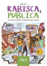 RABISCA E PUBLICA: JUVENTUDES E ESTRATÉGIAS DE VISIBILIDADE SOCIAL E MIDIÁTICA