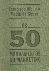 50 MANDAMENTOS DO MARKETING, OS