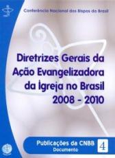 DIRETRIZES GERAIS DA ACAO EVANGELIZADORA DA IGREJA...