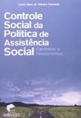 CONTROLE SOCIAL DA POLITICA DE ASSISTENCIA SOCIAL CAMINHOS E DESCAMINHOS  - 1ª