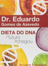 DIETA DO DNA - O FUTURO JA CHEGOU - 1º
