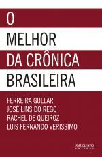 O MELHOR DA CRÔNICA BRASILEIRA