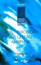 AGIR - PERCEPCAO DA GESTAO AMBIENTAL