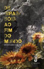 DE GIRASSÓIS AO FIM DO MUNDO
