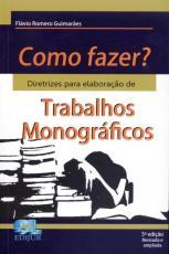 COMO FAZER TRABALHOS MONOGRAFICOS  - 3º