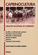 CAPRINOCULTURA : CRIAÇÃO RACIONAL DE CAPRINOS