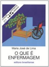 QUE E ENFERMAGEM, O - PRIMEIROS PASSOS - 2