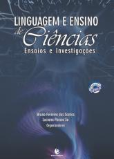 LINGUAGEM E ENSINO DE CIENCIAS - ENSAIOS E INVESTIGACOES