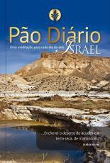 PÃO DIÁRIO VOL. 24 - ISRAEL - UMA MEDITAÇÃO PARA CADA DIA DO ANO