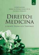DIREITO E MEDICINA - A MORTE DIGNA NOS TRIBUNAIS