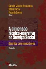 DIMENSAO TECNICO-OPERATIVA NO SERVIÇO SOCIAL, A -