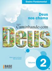 CAMINHANDO COM DEUS 2º ANO - DEUS NOS CHAMA - 1ª