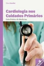 GUIA PRATICO CLIMEPSI DE CARDIOLOGIA NOS CUIDADOS PRIMARIOS - 1