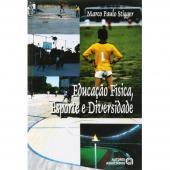 EDUCACAO FISICA ESPORTE E DIVERSIDADE - 1ª