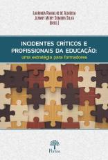 INCIDENTES CRÍTICOS E PROFISSIONAIS DA EDUCAÇÃO