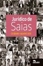 JURÍDICO DE SAIAS - CELEBRANDO MULHERES REAIS