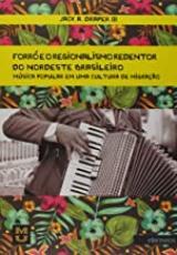 FORRÓ E O REGIONALISMO