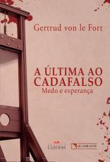 ULTIMA AO CADAFALSO, A