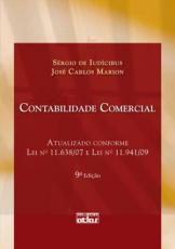 CONTABILIDADE COMERCIAL - ATUALIZADO CONFORME LEI Nº 11.638/07 E LEI Nº 11.941/09