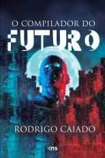 O COMPILADOR DO FUTURO