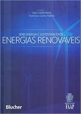 ENERGIAS RENOVAVEIS - SERIE ENERGIA E SUSTENTABILIDADE - 1