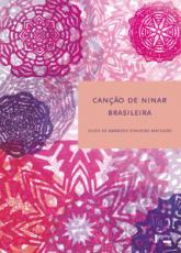 CANÇÃO DE NINAR BRASILEIRA: APROXIMAÇÕES