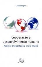 COOPERAÇÃO E DESENVOLVIMENTO HUMANO - A AGENDA EMERGENTE PARA O NOVO MILÊNIO