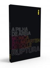 RUPTURA - SÉRIE A PILHA DE AREIA - LIVRO 1