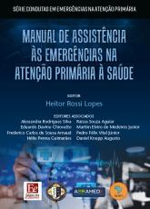 MANUAL DE ASSISTÊNCIA ÀS EMERGÊNCIAS NA ATENÇÃO PRIMÁRIA À SAÚDE