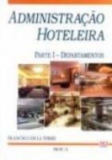 ADMINISTRACAO HOTELARIA - PARTE I - DEPARTAMENTOS - 1