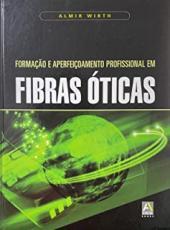 FORMACAO E APERFEICOAMENTO PROFISSIONAL EM FIBRAS OTICAS - 1