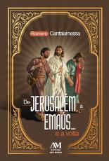 DE JERUSALÉM A EMAÚS... E A VOLTA