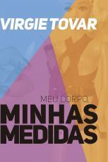 MEU CORPO, MINHAS MEDIDAS