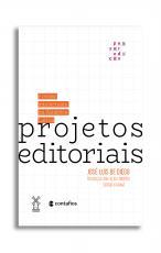 PROJETOS EDITORIAIS E REDES INTELECTUAIS NA AMÉRICA LATINA