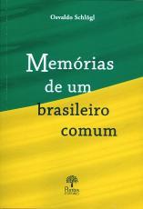 MEMÓRIAS DE UM BRASILEIRO COMUM