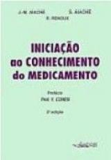 INICIACAO AO CONHECIMENTO DO MEDICAMENTO - 1